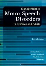Management Of Motor Speech Disorders In Children And Adults: By Kathryn M. Yo...