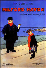 Art Ad Milford Haven Where fish comes from GWR  Train Rail Travel Poster Print