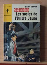 BOB MORANE: Les sosies de l'ombre jaune—Henri Vernes