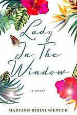 Lady in the Window: By Ridini Spencer, Maryann