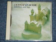 EUROPEAN JAZZ TRIO Japan 1989 NM CD CHATEAUEN SUEDE