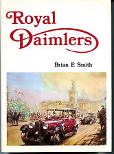 ROYAL DAIMLERS, SMITH, NEW 1976 BRITISH HARDBOUND CAR BOOK, NEW / Best Offer?