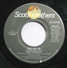 Country 45 Fred Knoblock - Why Not Me / Can I Get A Wish On Scotti Brothers