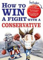 How to Win a Fight with a Conservative, Daniel Kurtzman,1402208804, Book, Good