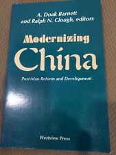 Modernizing China Post-Mao Reform And Development Barnett And Clough