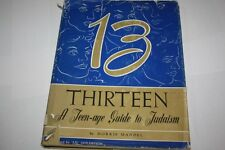 Thirteen: A Teen-age Guide to Judaism by Morris Mandel