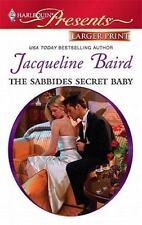 The Sabbides Secret Baby, Baird, Jacqueline, 0373237197, Book, Good