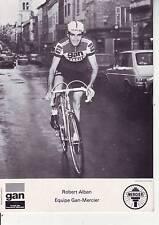 CYCLISME carte cycliste ROBERT ALBAN équipe GAN MERCIER 1976