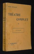 Théâtre Complet, Band 7: The Phalène