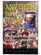 AUTHOR SIGNED Anything for a T-Shirt Fred Lebow & New York City Marathon 2004 PB