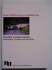 Nouvelles questions agraires Exploitants fonctions territoires - Cornu Mayaud