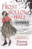 Frost Hollow Hall, Carroll, Emma, New, Book