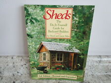 Sheds : The Do-It-Yourself Guide for Backyard Builders by David Jeanie. Stiles,