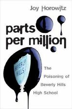 Parts per Million: The Poisoning of Beverly Hills High School-ExLibrary