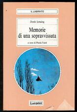 LESSING DORIS MEMORIE DI UNA SOPRAVVISSUTA LUCARINI 1990 I° ED. IL LABIRINTO 30