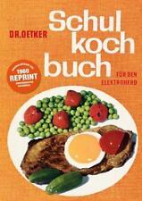 Schulkochbuch - Reprint von Dr.Oetker (2016, Taschenbuch)