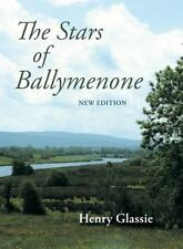 THE STARS OF BALLYMENONE - GLASSIE, HENRY/ BOYD, DOUG (CON) - NEW PAPERBACK BOOK
