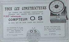 PUBLICITE COMPTEUR OS O.S. POUR AUTOMOBILE E. SEIGNOL DE 1913 FRENCH AD CAR PUB