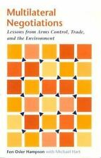 Multilateral Negotiations: Lessons from Arms Control, Trade, and the Environment