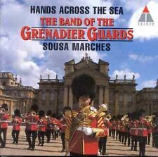 Band of the Grenadier Guards, J.P. Sousa - Hands Across the Sea [New CD]