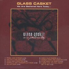 We Are Gathered Here Today [2004] by Glass Casket (CD, Feb-2004, Abacus)