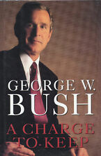 George W. Bush signed A Charge To Keep 1st Ed 1999 VG+/NF
