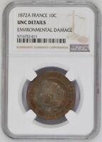 1872 A FRANCE 10 CENTIMES 10C NGC CERTIFIED UNCIRCULATED RARE COIN