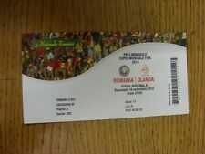 16/10/2012 Ticket: Romania v Holland [At Bucharest National Stadium] . Thanks fo