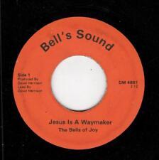 BLACK GOSPEL 45-BELLS OF JOY-BELL'S SOUND 4881-JESUS IS A WAYMAKER/SOMEONE WHO C