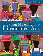Creating Meaning Through Literature and the Arts: Arts Integration for Classroom