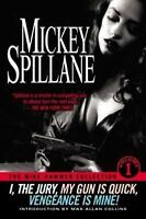 I, the Jury, My Gun Is Quick, Vengeance Is Mine! by Mickey Spillane