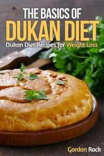 Dukan Diet Made Easy: The Basics of Dukan Diet : Dukan Diet Recipes for...