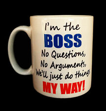 JE SUIS THE BOSS WE''LL' - JE TE DO THINGS MY WAY TASSE MUG CADEAU BUREAU CAFÉ