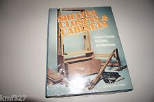 Shelves, Closets and Cabinets from A-Frames to Z-Outs by Peter Jones (1977,...
