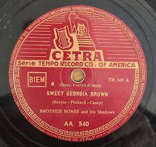 "RARE 78 RPM 10"" BROTHER BONES & HIS SHADOWS SWEET GEORGIA BROWN CETRA ITALIAN"