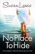 No Place to Hide von Susan Lewis (2016, Taschenbuch)