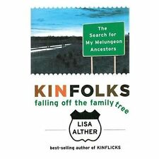 Kinfolks: Falling Off the Family Tree: The Search for My Melungeon Ancestors (Pa