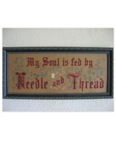 My Soul is fed by Needle and Thread punched paper *KIT*    Antique Sampler Style