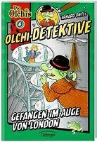 Olchi-Detektive. Gefangen im Auge von London von Dietl, ... | Buch | Zustand gut