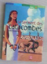 Le Serment Des Catacombes - Odile Weurlersse