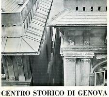 CENTRO STORICO DI GENOVA PRELIMINARI ALLO STUDIO DEL PIANO DI VALORIZZAZIONE