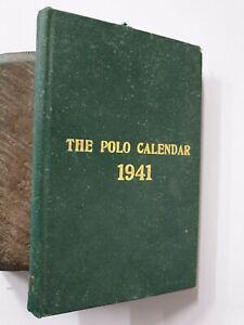 The Polo Calendar. 1941,  Indian Polo Association. Meerut. Volume 48. 170p Hb