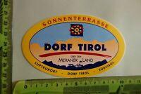 Alter Aufkleber Reise Urlaub Südtirol DORF TIROL Meraner Land