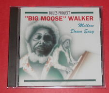 """""""Bif Moose"""" Walker - Mellow down easy -- CD / Blues"""