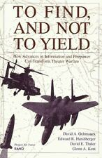 To Find, and Not to Yield: How Advances in Information and Firepower C-ExLibrary