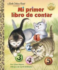 Little Golden Book: Mi Primer Libro de Contar by Lilian Moore (2017)