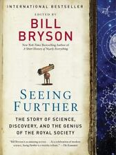 SEEING FURTHER STORY OF SCIENCE DISCOVERY AND GENIUS OF ROYAL By Bryson Bill