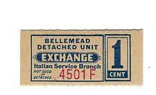 USA WW2 POW Camp Chits Italian Service Unit Bellemead 1 cent NJU-26-1-1 UNC