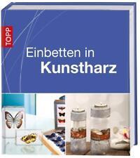Einbetten in Kunstharz von Klaus-Peter Lührs (2015, Gebundene Ausgabe)