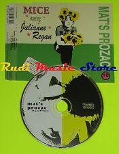 CD Singolo MICE JULIANNE REGAN Mat's prozac England 1995  CD mc dvd (S7)
